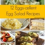 12 Eggs-cellent Egg Salad Recipes