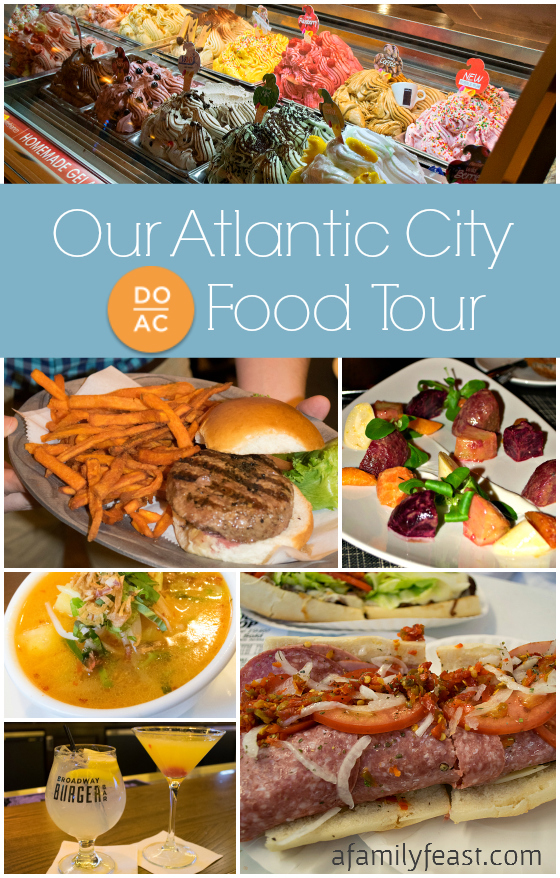 Our DoAC Atlantic City Food Tour - A Family Feast