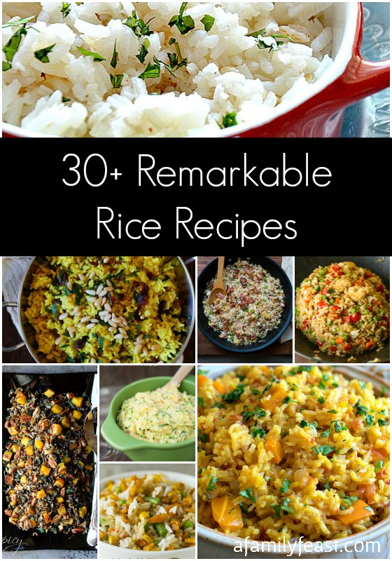 30+ Remarkable Rice Recipes - A Family Feast