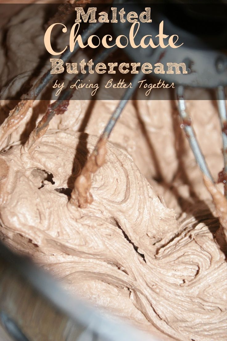 Malted Chocolate Buttercream Frosting - Living Better Together - 30+ Recipes for Malted Milk Lovers