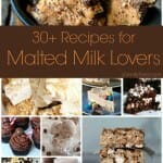 30+ Recipes for Malted Milk Lovers