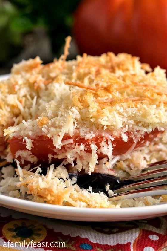 Tomato Eggplant Gratin - A Family Feast