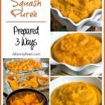 Butternut Squash Purée (Prepared 3 Ways)