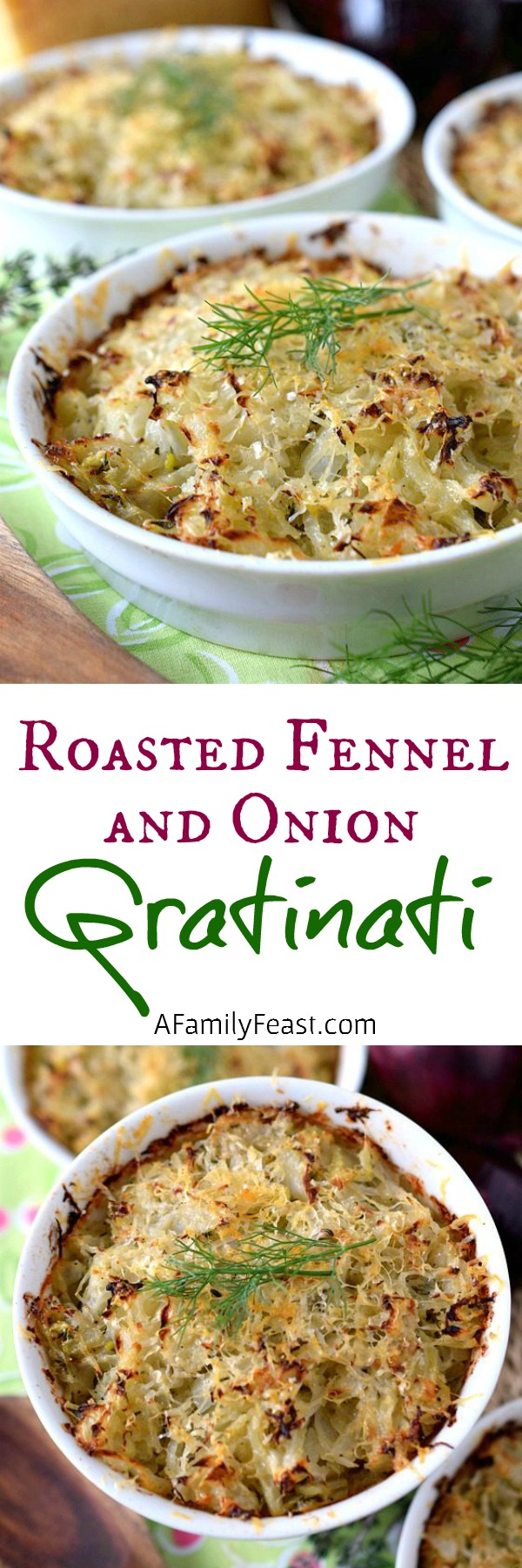 Roasted Fennel and Onion Gratinati - Cheesy and delicious! This Tuscan recipe is fantastic served with just about any meal!