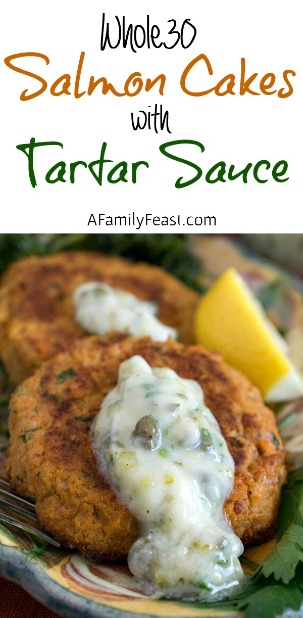 Whole30 Salmon Cakes with Tartar Sauce - Delicious, easy and quick to prepare. Make up an extra batch and keep on hand in the freezer!