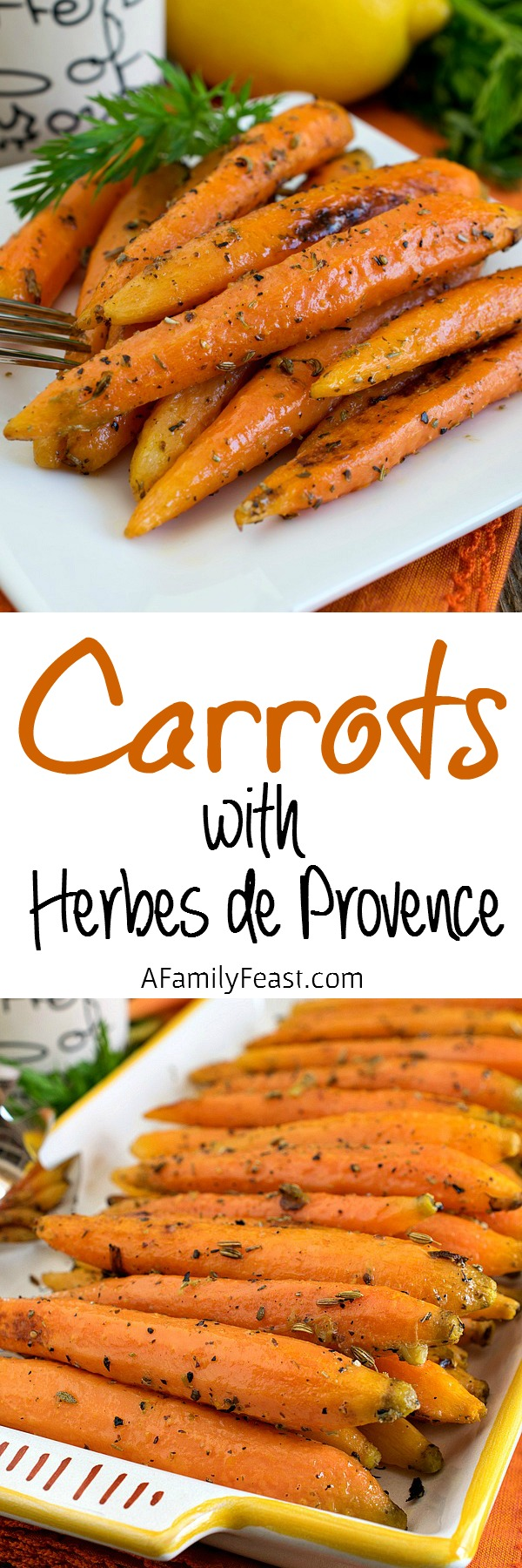 Carrots with Herbes de Provence - A simple, elegant and flavorful way to prepare fresh carrots.