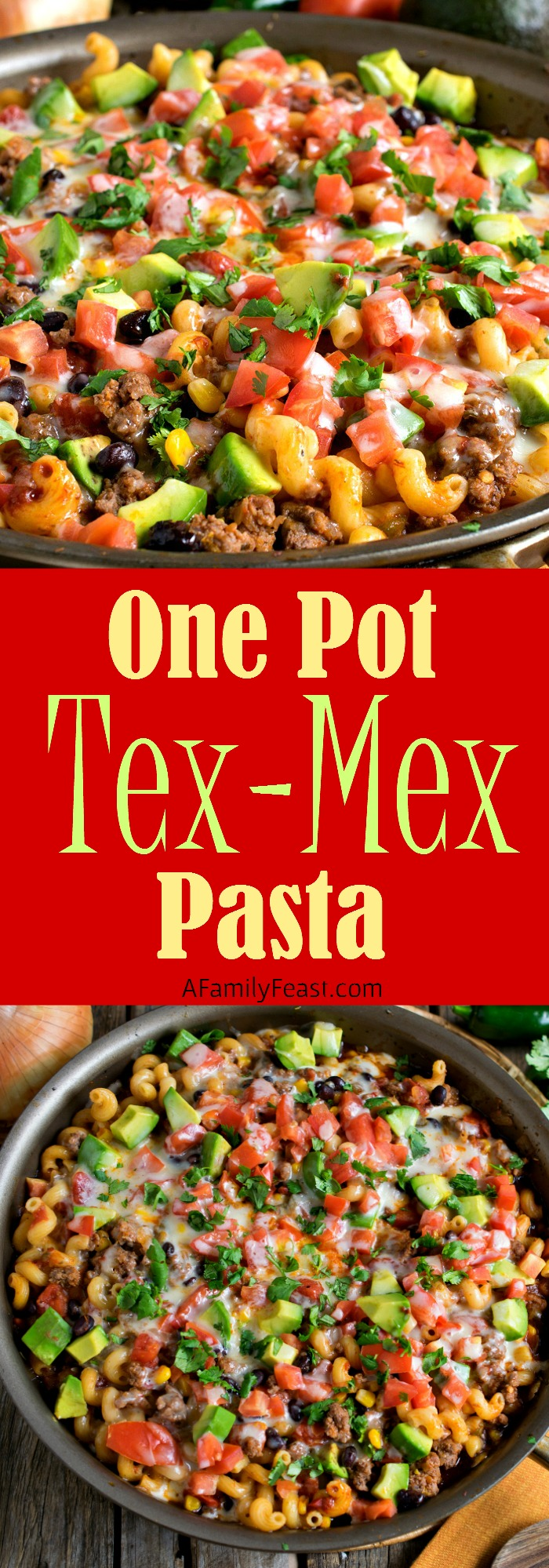 One Pot Tex-Mex Pasta - Dinner is delicious and cleanup is easy with ...