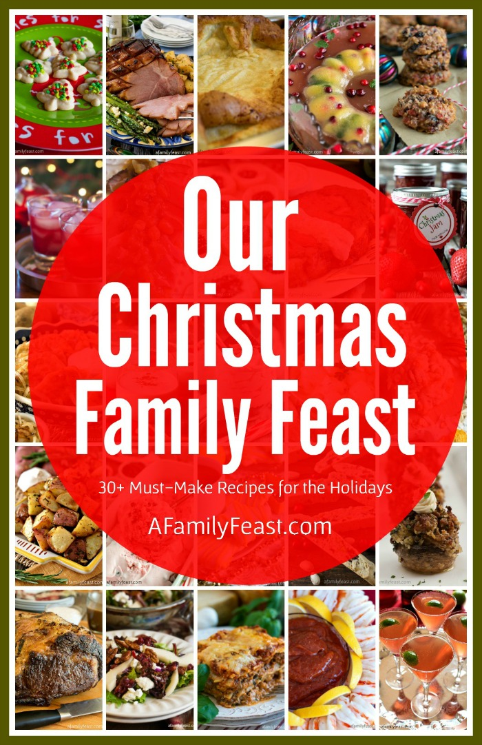 See what the bloggers behind AFamilyFeast.com serve at their Christmas Family Feast! We're sharing all the details today in this delicious collection!